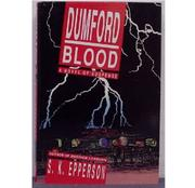 DUMFORD BLOOD by S.K. Epperson