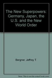 THE NEW WORLD ORDER by Jeffrey T. Bergner