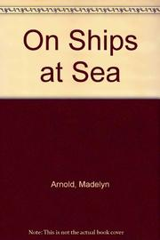 ON SHIPS AT SEA by Madelyn M. Arnold
