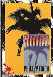 SUGARLAND by Phillip Finch
