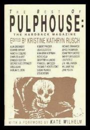 THE BEST OF PULPHOUSE by Kristine Kathryn Rusch