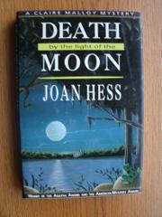 DEATH BY THE LIGHT OF THE MOON by Joan Hess
