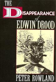 THE DISAPPEARANCE OF EDWIN DROOD by Peter Rowland