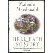 HELL HATH NO FURY by Malcolm Macdonald
