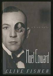 NOEL COWARD by Clive Fisher