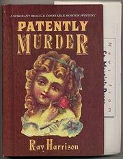 PATENTLY MURDER by Ray Harrison