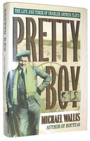 PRETTY BOY by Michael Wallis