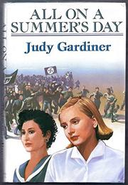 ALL ON A SUMMER'S DAY by Judy Gardiner