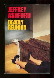 DEADLY REUNION by Jeffrey Ashford