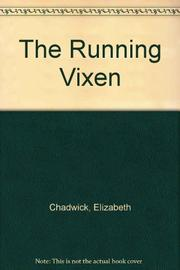 THE RUNNING VIXEN by Elizabeth Chadwick