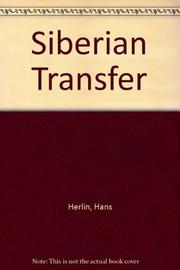 SIBERIAN TRANSFER by Hans Herlin
