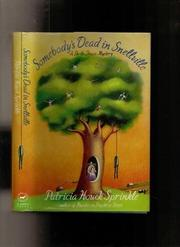 SOMEBODY'S DEAD IN SNELLVILLE by Patricia Houck Sprinkle