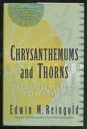 CHRYSANTHEMUMS AND THORNS by Edwin Reingold