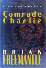 COMRADE CHARLIE by Brian Freemantle