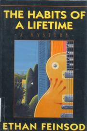 THE HABITS OF A LIFETIME by Ethan Feinsod
