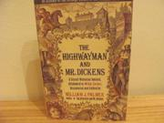 THE HIGHWAYMAN AND MR. DICKENS by William J. Palmer