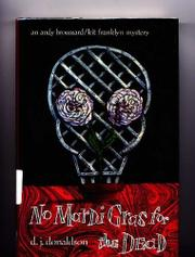 NO MARDI GRAS FOR THE DEAD by D.J. Donaldson