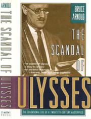 THE SCANDAL OF ULYSSES by Bruce Arnold