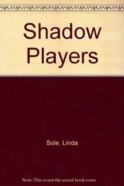 SHADOW PLAYERS by Linda Sole