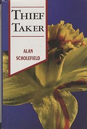 THIEF TAKER by Alan Scholefield