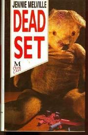 DEAD SET by Jennie Melville