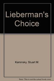 LIEBERMAN'S CHOICE by Stuart M. Kaminsky