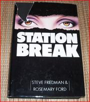 STATION BREAK by Steve  Friedman