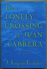 THE LONELY CROSSING OF JUAN CABRERA by J. Joaquín Fraxedas