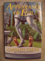 APPEARANCE OF EVIL by Carolyn Coker