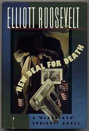 NEW DEAL FOR DEATH by Elliott Roosevelt