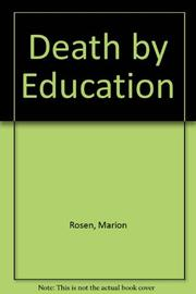 DEATH BY EDUCATION by Marion Rosen