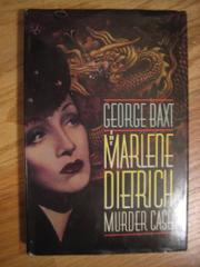 THE MARLENE DIETRICH MURDER CASE by George Baxt