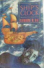 THE SHIP'S CLOCK by Catherine M. Rae