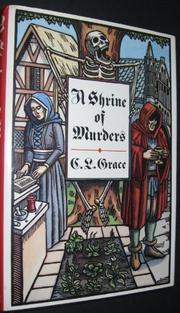 A SHRINE OF MURDERS by C.L. Grace