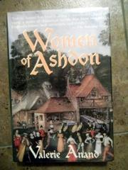 WOMEN OF ASHDON by Valerie Anand