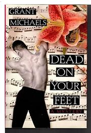 DEAD ON YOUR FEET by Grant Michaels