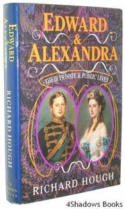 EDWARD AND ALEXANDRA by Richard Hough