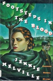 FOOTSTEPS IN THE BLOOD by Jennie Melville