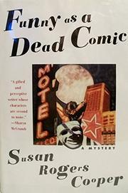 FUNNY AS A DEAD COMIC by Susan Rogers  Cooper