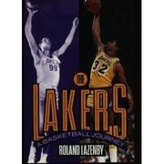 THE LAKERS by Roland Lazenby