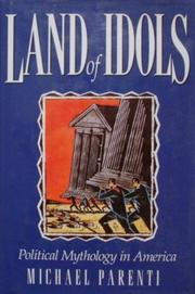 LAND OF IDOLS by Michael Parenti