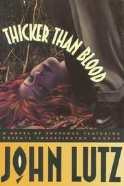 THICKER THAN BLOOD by John Lutz