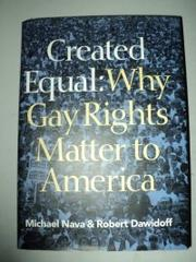 CREATED EQUAL by Michael Nava