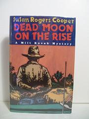 DEAD MOON ON THE RISE by Susan Rogers  Cooper