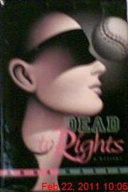 DEAD TO RIGHTS by Anna Maxes