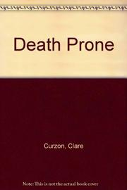 DEATH PRONE by Clare Curzon