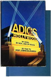 ADIOS, HOLLYWOOD by Rose Leiman Goldemberg