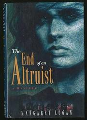THE END OF AN ALTRUIST by Margaret Logan