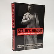 STALIN'S SHADOW by Rosamond Richardson