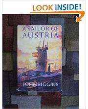 A SAILOR OF AUSTRIA by John Biggins